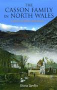 Casson Family in North Wales, The - A Story of Slate and More...